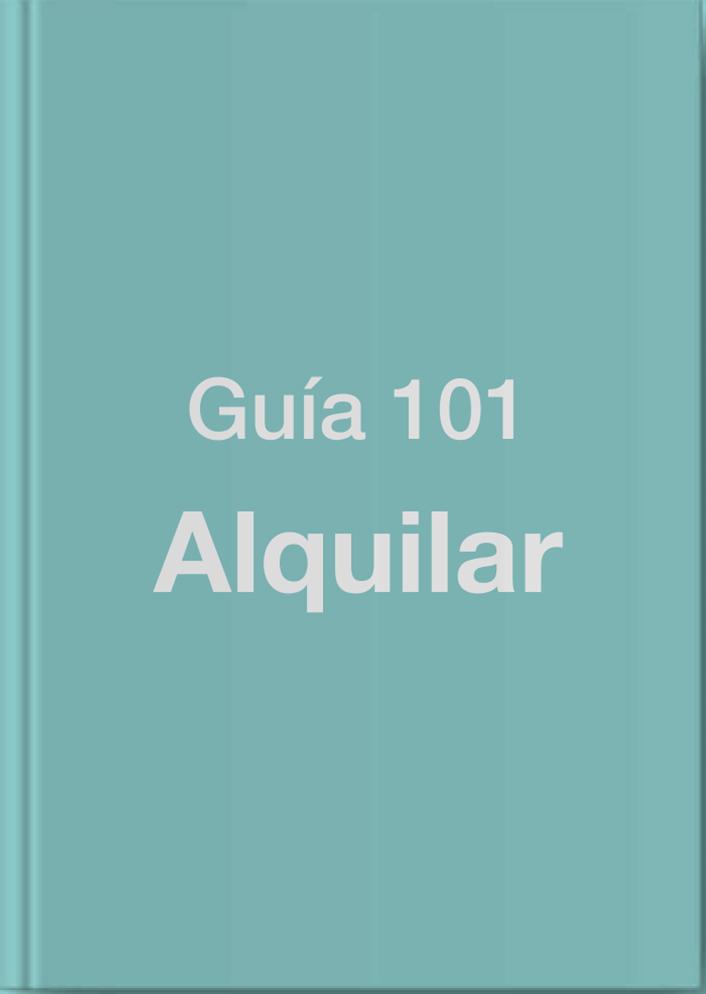 Guia 101 para Alquilar un Inmueble